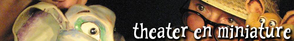 theater en miniature
